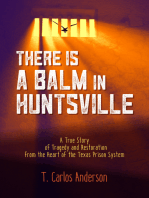 There Is a Balm in Huntsville