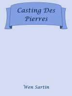 Casting Des Pierres