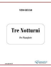 Tre Notturni: per pianoforte