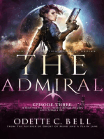 The Admiral Episode Three