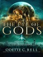 The Eye of the Gods Episode One
