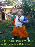 Into the Spirit World