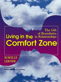 Living in the Comfort Zone: The Gift of Boundaries in Relationships