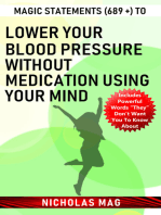 Magic Statements (689 +) to Lower Your Blood Pressure Without Medication Using Your Mind