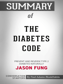 Summary of The Diabetes Code: Prevent and Reverse Type 2 Diabetes Naturally: Conversation Starters