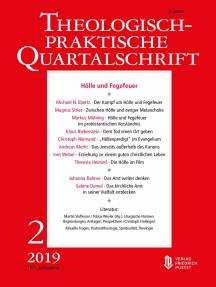 Hölle und Fegefeuer: Theologisch-praktische Quartalschrift 2/2019