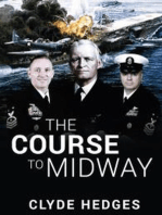 The Course to Midway