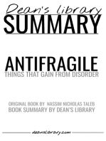 Antifragile: Things That Gain from Disorder by Nassim Nicholas Taleb - Book Summary