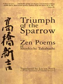 Triumph of the Sparrow: Zen Poems