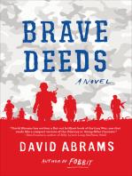 Brave Deeds: A Novel