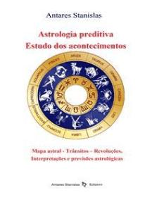 Astrologia preditiva. Estudo dos acontecimentos
