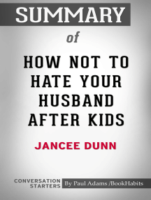 Summary of How Not to Hate Your Husband After Kids