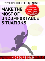 739 Explicit Statements to Make the Most of Uncomfortable Situations