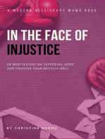 In the Face of Injustice: A Modern Missionary Mama Book