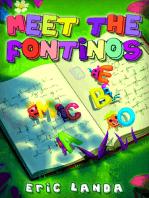 Meet the Fontinos