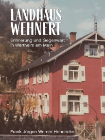 Landhaus Wehnert: Erinnerung und Gegenwart in Wertheim am Main