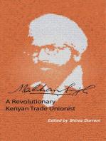Makhan Singh: A Revolutionary Kenyan Trade Unionist