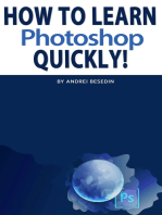 How To Learn Photoshop Quickly!