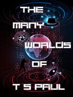 The Many Worlds of T S Paul