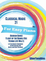 Classical Magic 21 - For Easy Piano Arabian Dance Flight of the Bumble Bee Vienna Life Waltz Letter Names Embedded In Noteheads for Quick and Easy Reading