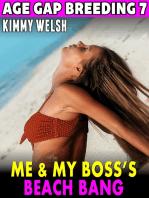 Me & My Boss's Beach Bang