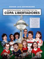 Personagens históricos da Copa Libertadores