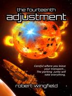The Fourteenth Adjustment