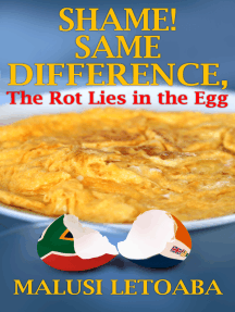 Shame! Same Difference, the Rot Lies in the Egg