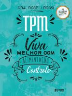 TPM viva melhor com alimentação e controle