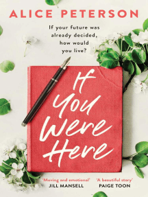 If You Were Here: An uplifting, feel-good story – full of life, love and hope!