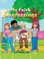 My Faith Confessions
