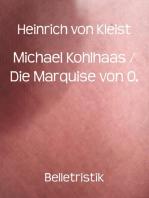 Michael Kohlhaas / Die Marquise von O.