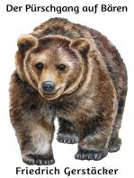Der Pürschgang auf Bären