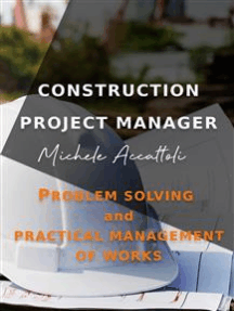 Construction Project Manager: Problem Solving and Practical Management of Works