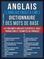 Anglais ( L'Anglais Facile a Lire ) Dictionnaire des mots de base