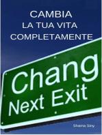 Cambia la tua Completamente
