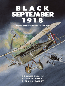 Black September 1918: WWI's Darkest Month in the Air