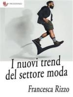 I nuovi trend del settore moda