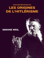 Quelques réflexions sur les origines de l'hitlérisme