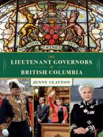 The Lieutenant Governors of British Columbia