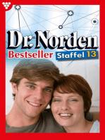 Dr. Norden Bestseller Staffel 13 – Arztroman