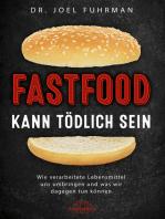 Fastfood kann tödlich sein