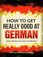 How to Get Really Good at German