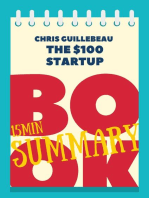 "15 min Book Summary of Chris Guillebeau 's book ""The $100 Startup"""