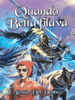 Quando Betta filava