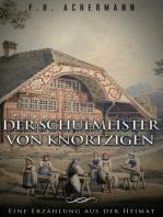 Der Schulmeister von Knortzigen