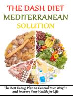The DASH Diet Mediterranean Solution: