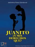 Juanito: ¿Y mis derechos que?