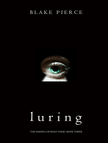 Luring (The Making of Riley Paige—Book 3)