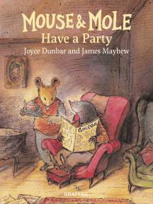 Mouse & Mole Have a Party